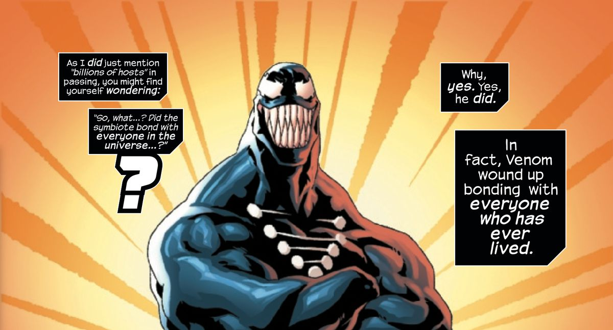 "Venom stands proudly with arms crossed, as text boxes explain ""Did the symbiote bond with everyone in the universe? Why, yes. Yes, he did,"" in Venom: The End, Marvel Comics (2020)."